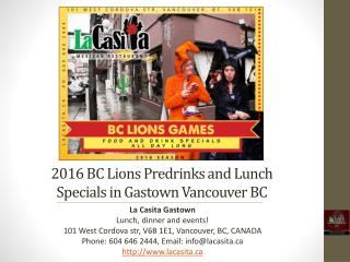 2016 BC Lions Predrinks and Lunch Specials in Gastown Vancouver BC