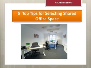 5  Top Tips for Selecting Shared Office Space