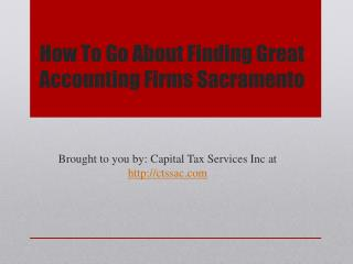 How To Go About Finding Great Accounting Firms Sacramento