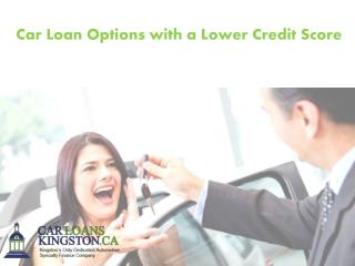 Car Loan Options with a Lower Credit Score
