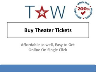 Buy Theater Tickets For Upcoming Shows