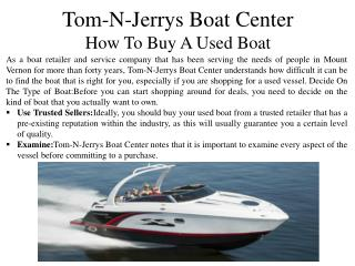 Tom-N-Jerrys Boat Center - How To Buy A Used Boat