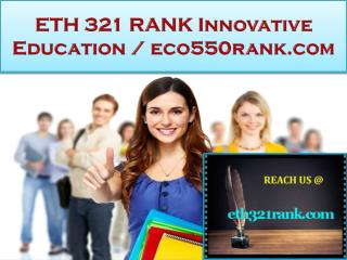 ETH 321 RANK Innovative Education / eth321rank.com