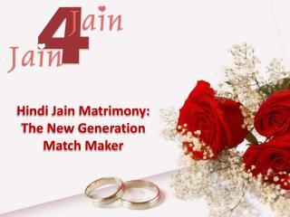Hindi Jain matrimony: The new generation match maker