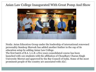 Asian Law College Inaugurated With Great Pomp And Show