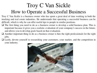 Troy C Van Sickle How to Operate a Successful Business