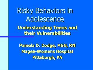 Risky Behaviors in Adolescence