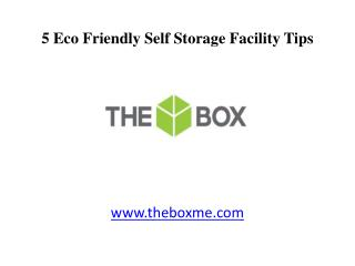 5 Eco Friendly Dubai Self Storage Facility Tips
