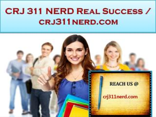 CRJ 311 NERD Real Success / crj311nerd.com
