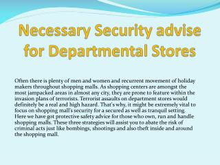 Necessary Security advise for Departmental Stores
