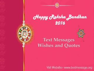 Happy Raksha Bandhan 2016 Wishes | Rakhi Messages for Brother & Sister