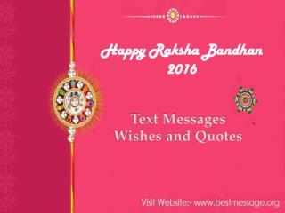 Happy Raksha Bandhan 2016 Wishes | Rakhi Messages for Brother & Sister