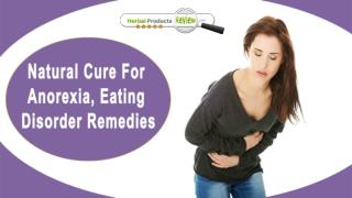 Natural Cure For Anorexia, Eating Disorder Remedies