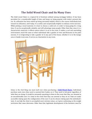 The Solid Wood Chair and Its Many Uses