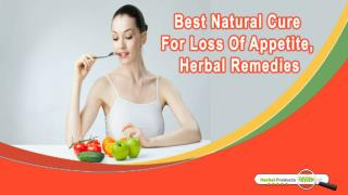 Best Natural Cure For Loss Of Appetite, Herbal Remedies