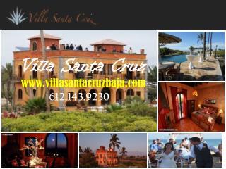 Vacation rentals Mexico at villasantacruzbaja.com