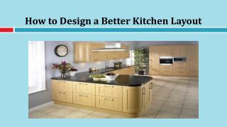 How to Design a Better Kitchen Layout