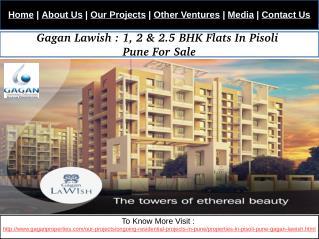 Gagan Lawish : 1 BHK Flats In Pisoli Pune For Sale