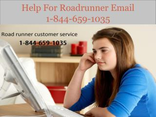Help For Roadrunner Email | 1-844-659-1035