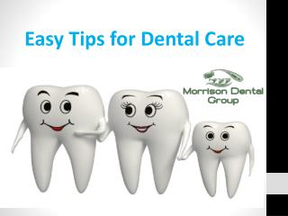 Easy Tips for Dental Care