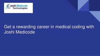 Get a rewarding career in medical coding with Joshi Medicode
