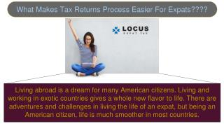 What Makes Tax Returns Process Easier For Expats?