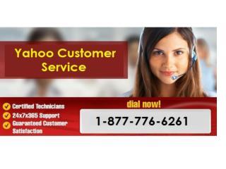 Call Us When You Need Help Call 1-877-776-6261 Yahoo Customer Service