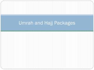 Umrah & Hajj Packages 2016