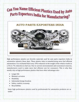 Can You Name Efficient Plastics Used by Auto Parts Exporters India for Manufacturing?