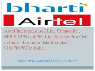 Airtel Corporate Business Solutions in Bangalore : 9108789767