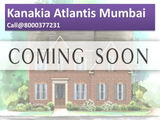 Kanakia Atlantis Luxury flats Powai Mumbai
