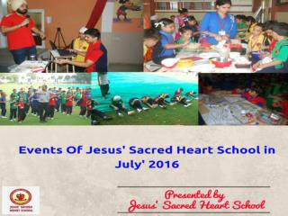 Events of Jesus Sacred Heart School in july '16