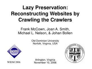 Lazy Preservation: Reconstructing Websites by Crawling the Crawlers