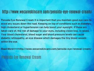 http://www.wecareskincare.com/pensida-eye-renewal-cream/