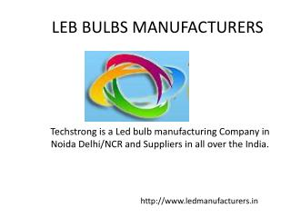 LED Bulbs manufacturers – Techstrong systems