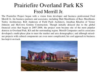 Prairiefire Project in Overland Park, KS - Fred Merrill Jr.