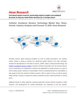 Collision Avoidance Sensors Technology Market Size, Share, Growth, Industry Analysis and Forecast To 2020: Hexa Research