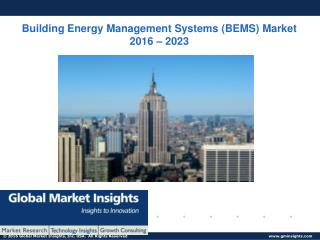PPT-Building Energy Management Systems (BEMS) Market:Global Market Insights, Inc.