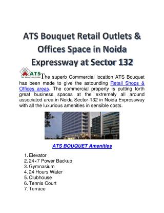 ATS Bouquet Retail Shops & Offices Space in Noida Sector 132