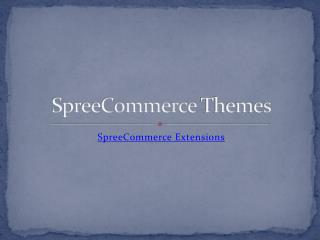 SpreeCommerce Themes