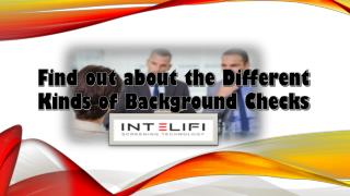 Find out about the Different Kinds of Background Checks