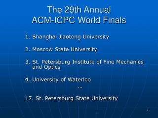 The 29th Annual ACM-ICPC World Finals