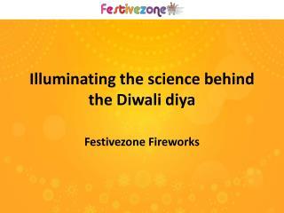 Illuminating the science behind the Diwali diya