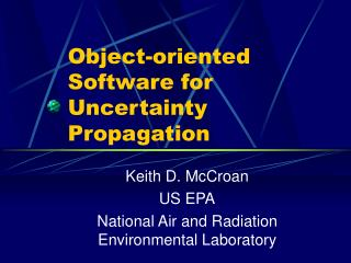 Object-oriented Software for Uncertainty Propagation