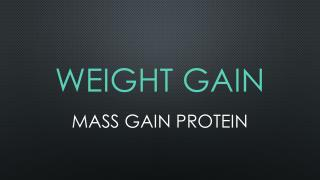 Weight Gain | MASS GAIN PROTEIN