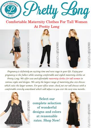 Maternity Clothes for Tall Women