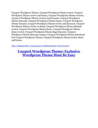 Unyport Wordpress Theme review-$16,400 Bonuses & 70% Discount