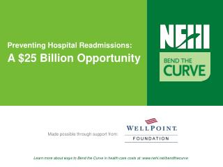 Preventing Hospital Readmissions: A 25 Billion Opportunity