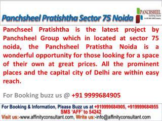 Panchsheel Pratishtha Apartment @09999684905 Sector 75 noida