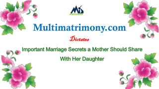 Important Marriage Secrets a Mother Should Share With Her Daughter